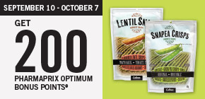 Get 200 Pharmaprix Optimum Bonus Points®* when you purchase any 2 Harvest Snaps.