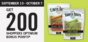 Get 200 Shoppers Optimum Bonus Points®* when you purchase any 2 Harvest Snaps.