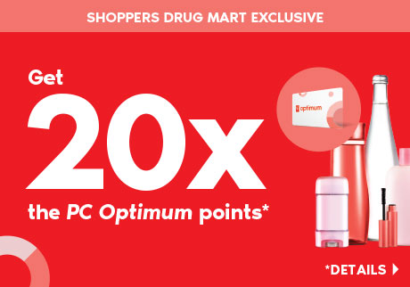Get 20x the PC Optimum points when you spend $50 or more on almost anything at Shoppers Drug Mart.