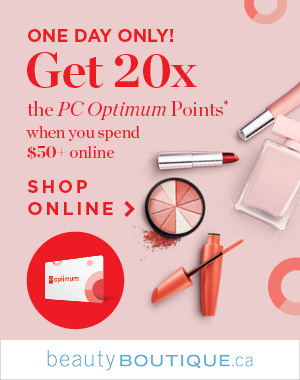 Get 20x the PC Optimum Points* when you spend $50+ online. Shop Online >