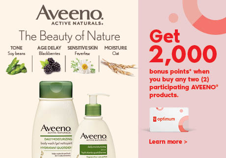 Get 2,000 bonus points* when you buy any two (2) participating AVEENO® products.