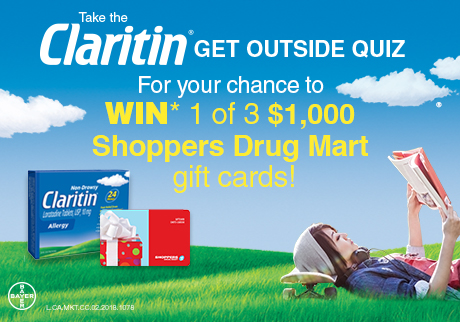 Take the Claritin Get Outside Quiz for your chance to WIN* 1 of 3 $1,000 Shoppers Drug Mart gift cards!