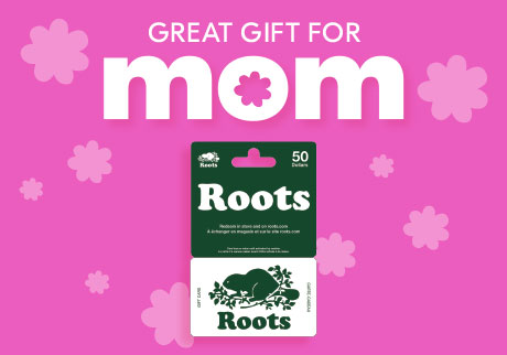 Great gift for Mom [Roots Gift Card]