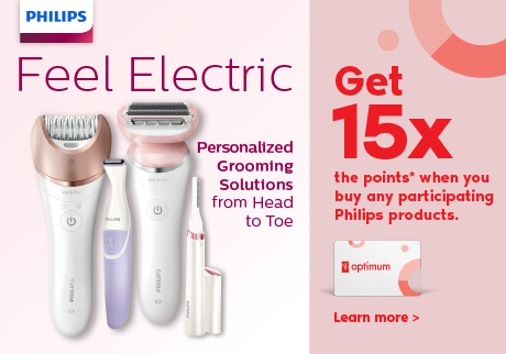 Get 15x the points* when you purchase any participating Philips products.