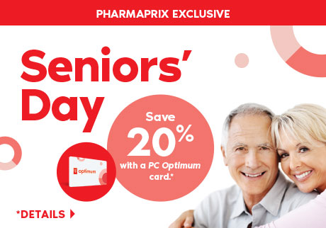 A Pharmaprix Exclusive: December 13th is Seniors' Day. Seniors save 20% with a PC Optimum card on regular priced merchandise.