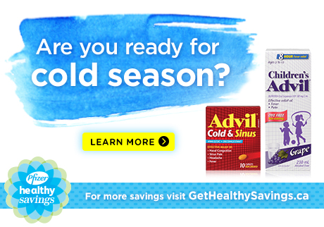 Get 10x the PC Optimum points* when you buy any participating Advil® Cold & Sinus or Children's Advil® product.