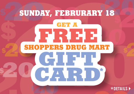 Get a free Shoppers Drug Mart Gift Card