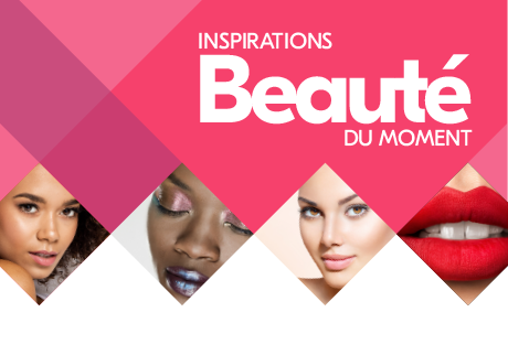 Inspirations beauté du moment
