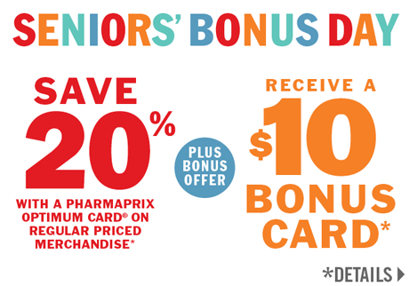 Save 20% PLUS Receive a $10 Pharmaprix Bonus Card