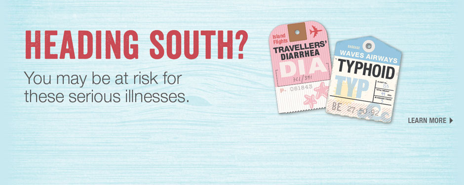 Heading South? Your Pharmacist can prescribe travel medication to help you stay healthy.*