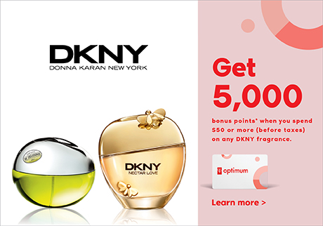 Get 5,000 bonus points* when you spend $50 or more (before taxes) on any DKNY fragrance. Learn more >