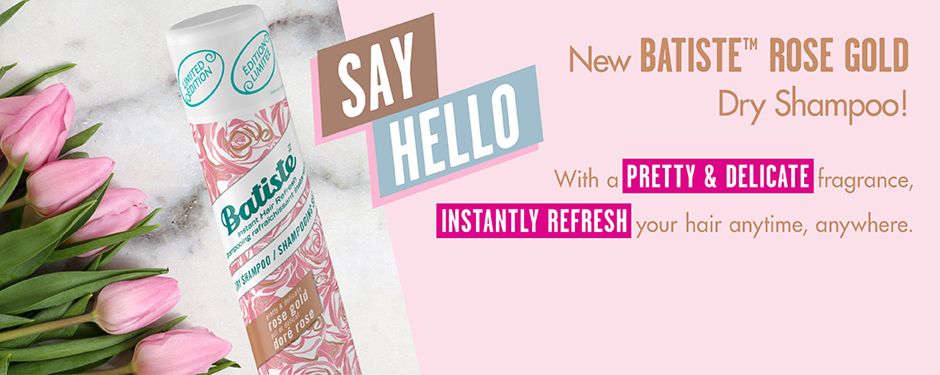 Say hello to NEW Batiste™ Rose Gold Dry Shampoo! With a pretty & delicate fragrance, instantly refresh your hair anytime, anywhere.