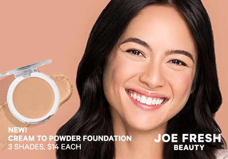 New! Cream to Powder Foundation | Joe Fresh Beauty