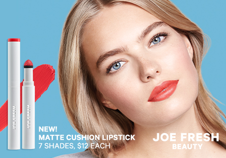 New! Matte Cushion Lipstick | Joe Fresh Beauty