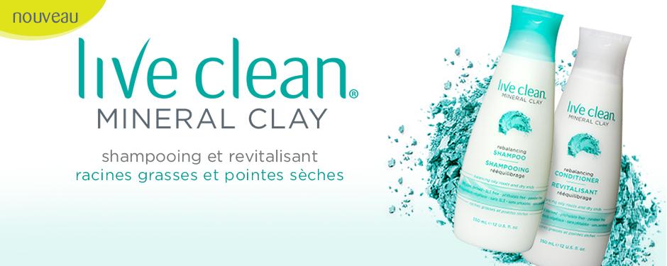 Nouveau Live Clean Mineral Clay shampooing et revitalisant