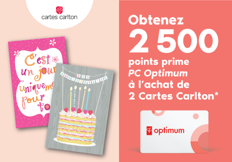 Obtenez 2 500 points prime PC Optimum à l'achat de 2 Cartes Carlton*
