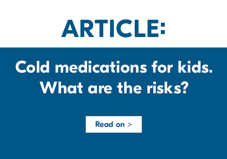 Cold medications for kids: What are the risks?