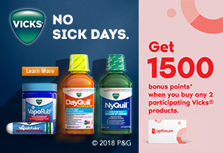 Get 1,500 bonus points* when you buy any 2 participating Vicks® products