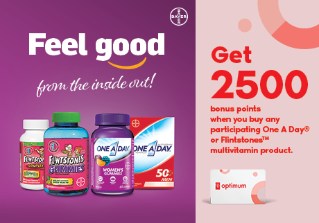 Get 2,500 bonus points* when you purchase any participating One A Day or Flintstones multivitamins.