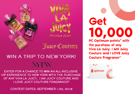 Get 10,000 PC Optimum points* with the purchase of any Viva La Juicy, I AM JC and I LOVE JC Juicy Couture Fragrance.