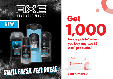 SMELL FRESH. FEEL GREAT. Get 1,000 bonus points* when you buy any two (2) Axe® products.†  Learn more >