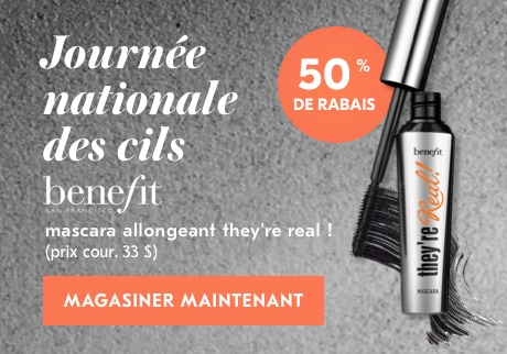 Journée nationale des cils  Aujourd'hui, ayez une pensée pour vos superbes cils et profitez de 50 % de RABAIS sur le mascara allongeant they're real! Benefit Cosmetics. MAGASINER MAINTENANT