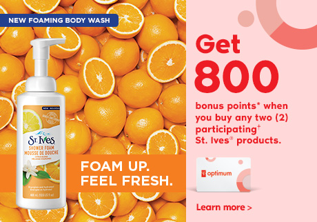 New foaming body wash. Foam up. Feel fresh. Get 800 bonus points* when you buy any two (2) participating† St. Ives® products. Learn more >