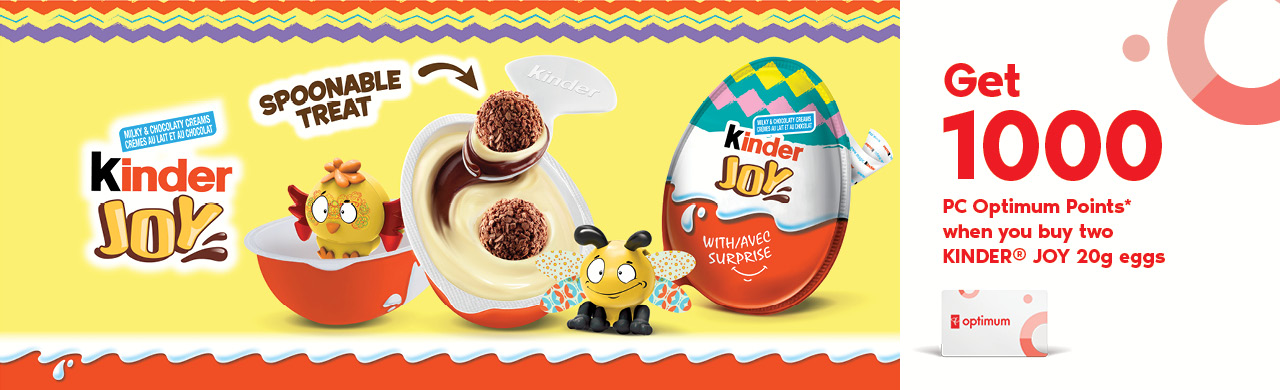 Bring JOY to Easter with KINDER® JOY!  Get 1000 PC Optimum Points when you buy two KINDER® Joy Easter 20g eggs until April 19 2019.