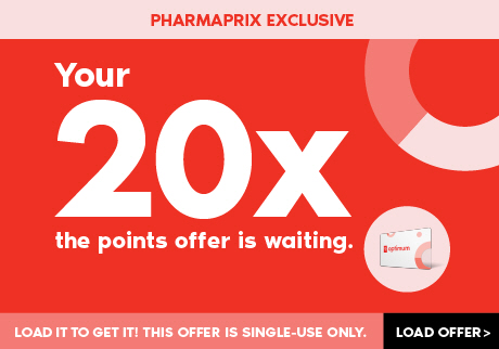 Pharmaprix Exclusive Your 20x the points offer is waiting. Load it to get it! This offer is single-use only. Load Offer>