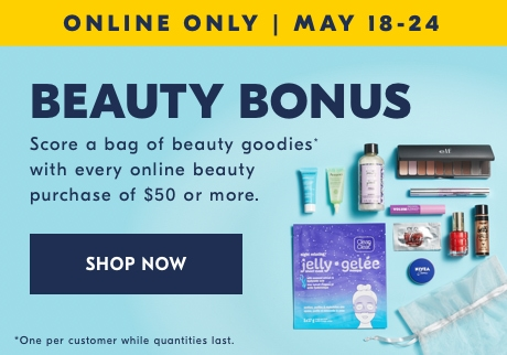 A Gift Just for You  Enjoy a collection of our beauty favourites with every online purchase of $50+. (A $60+ value!). SHOP NOW
