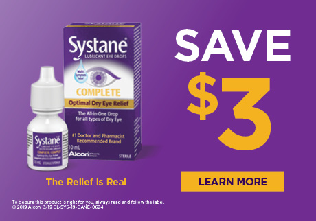 Save $3 when you buy SYSTANE® COMPLETE Lubricant Eye Drops (10mL). Offer valid until June 14, 2019.