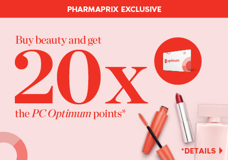 Buy beauty and get 20x the PC Optimum points*. *Details>