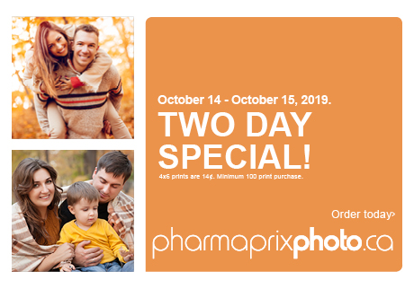 October 14 - October 15, 2019. Two day special! 4x6 prints are 14¢. Minimum 100 print purchase. pharmaprixphoto.ca Order Today!