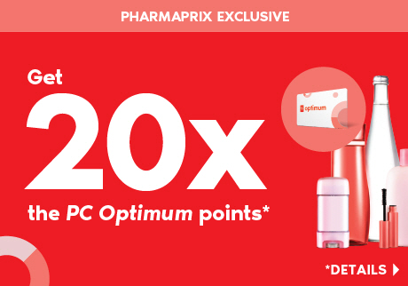 A Pharmaprix Exclusive: Saturday, September 21, get 20x the PC Optimum points when you spend $50 or more on almost anything in-store. Details>
