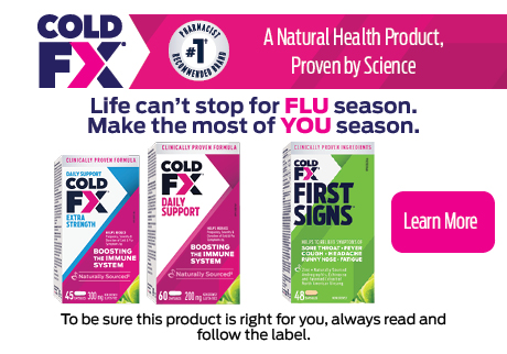 COLD-FX Life can't stop for FLU season. Make the most of YOU season.