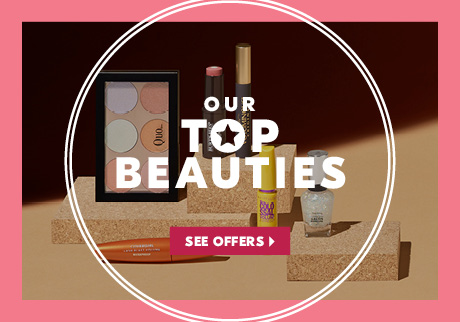 OUR TOP BEAUTIES. SEE OFFERS>