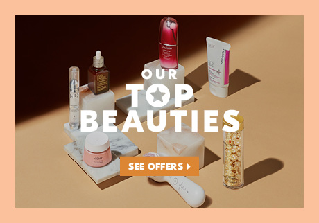Explore our Top Beauties. See offers>