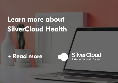 Learn more about SilverCloud Health. Read More>