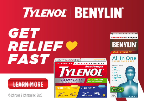 Fast relief of your worst Cough, Cold, Flu Symptoms from TYLENOL® & BENYLIN®.