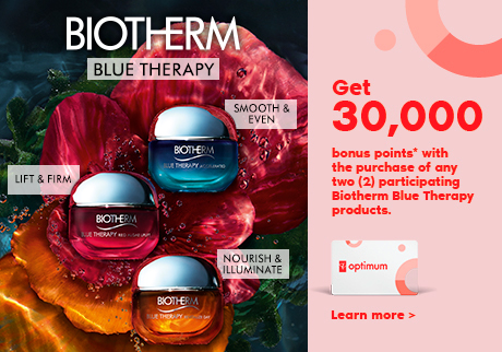 Biotherm.  Get 30,000 bonus points* with the purchase of any 2 participating Biotherm Blue Therapy Product. Learn more.