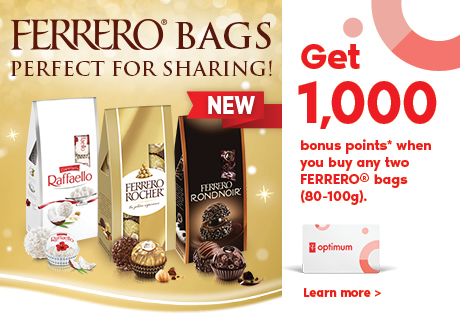 NEW Ferrero Bags - Perfect for Sharing! Get 1,000 bonus points* when you buy any two FERRERO® bags (80-100g)! Learn More >