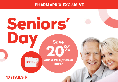 A Pharmaprix Exclusive: Thursday, February 20, 2020, is Seniors' Day. Seniors save 20% with a PC Optimum card on regular priced merchandise.