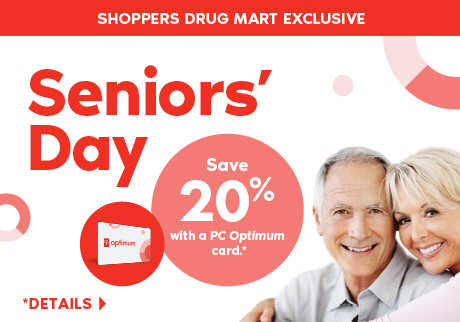 A Shoppers Drug Mart Exclusive: Thursday, January 23, 2020, is Seniors' Day. Seniors save 20% with a PC Optimum card on regular priced merchandise.