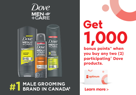 Dove Men+Care. #1 MALE GROOMING BRAND IN CANADA§