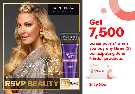Get 7, 500 bonus points* when you buy any three (3) participating John Frieda® products. Before July 10, 2020.