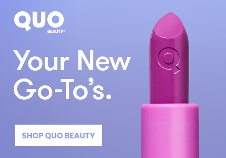 Your New Go-To's.  Makeup and more in colours that pop.  Shop Quo Beauty.