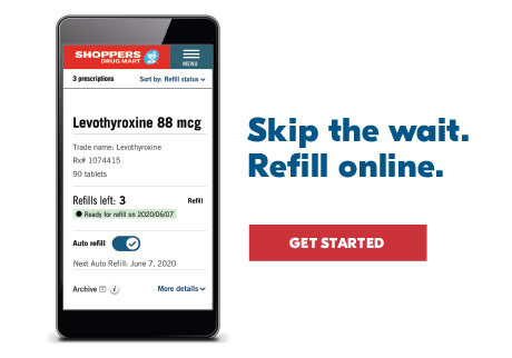 Skip the wait. Refill online. Get started.