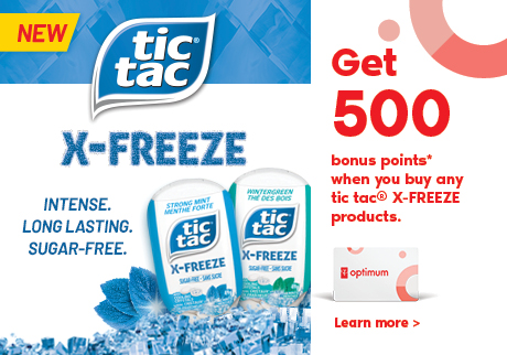 Intense. Long-lasting. Sugar-Free Mint. Get 500 bonus points when you buy any tic tac® X-FREEZE products.