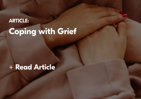 Article: coping with Grief. +Read Article
