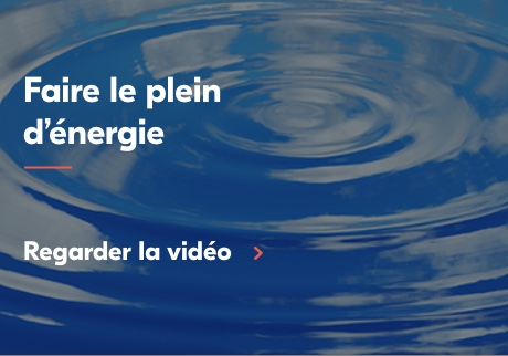 Faire le plein d'énergie. Click to watch video.